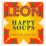 Leon Happy Soups Cookbook