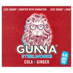Gunna Steelworks Cola and Ginger 4 x 330ml